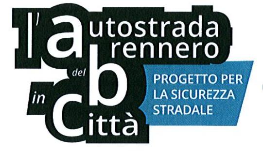 """AUTOSTRADA DEL BRENNERO - A22 * """" PROGETTO ABC """": « LA SICUREZZA STRADALE IN CLASSE, A BOLZANO ALL'ISTITUTO KUNTER IL 23 OTTOBRE (ORE 08.45) »"""