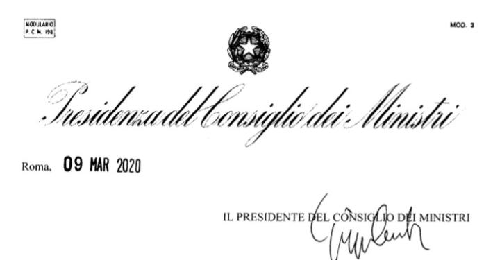 PRESIDENZA DEL CONSIGLIO DEI MINISTRI * CORONAVIRUS / COVID-19: « IL NUOVO DECRETO DEL 9 MARZO 2020, FIRMATO DAL PRESIDENTE CONTE» (ALLEGATO PDF)