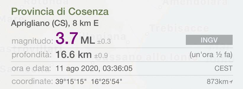 SISMA * APRIGLIANO - PROVINCIA COSENZA : « MAGNITUDO 3,7 ML / PROFONDITÀ 16,6 KM / 11 AGOSTO 2020 / 03.36.05 »