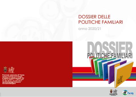 PROVINCIA AUTONOMA TRENTO * FAMILY FRIENDLY: « PUBBLICATO IL DOSSIER DELLE POLITICHE FAMILIARI 2020/2021, CONTIENE L'OFFERTA COMPLETA DEI SERVIZI »