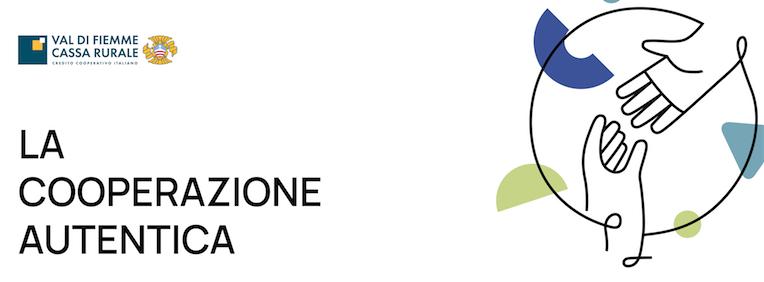 """VAL DI FIEMME CASSA RURALE - ASDIR - FONDAZIONE DON LORENZO GUETTI * """" LA COOPERAZIONE AUTENTICA """": « APPUNTAMENTO AL PALAFIEMME DI CAVALESE, IL 21/9 ORE 20.30 »"""